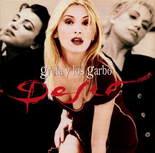 Greta y los Garbo Deseo